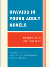 HIV / AIDS in Young Adult Novels (eBook): An Annotated Bibliography